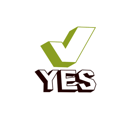 Green check mark with yes word, approved. Vector verify sign isolated on white.