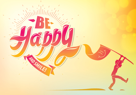 Be Happy greeting card vector design with walking boy silhpuette. Includes beautiful lettering composition placed over blurred colorful abstract background. Square shape format with CMYK colors acceptable for print.