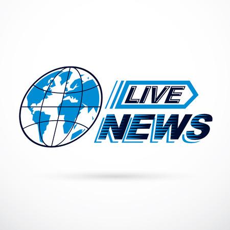 Live news inscription, journalism theme vector logo created with blue Earth planet illustration. Ilustração