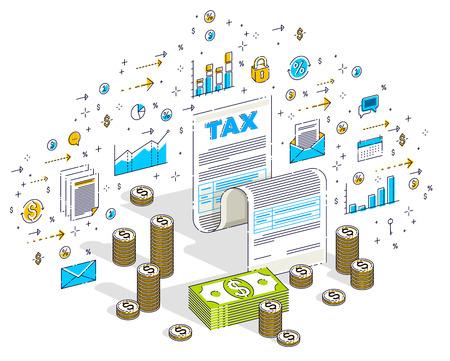 Belastingconcept, belastingformulier of papieren juridisch document met stapels contant geld geïsoleerd op een witte achtergrond. 3D-vector zakelijke isometrische illustratie met pictogrammen, statistieken grafieken en ontwerpelementen.