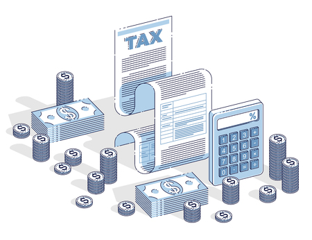 Taxation concept, tax form or paper legal document with cash money stacks and calculator isolated on white background. Isometric vector business and finance illustration, 3d thin line design. Иллюстрация