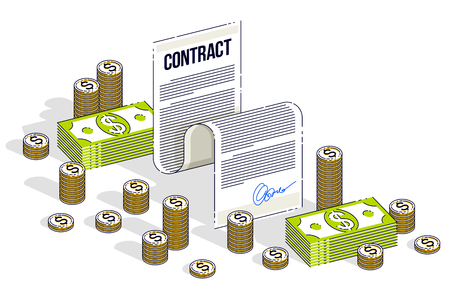 Financial contract concept, paper legal document and cash money stacks and coins piles isolated on white background. Isometric vector business and finance illustration, 3d thin line design.