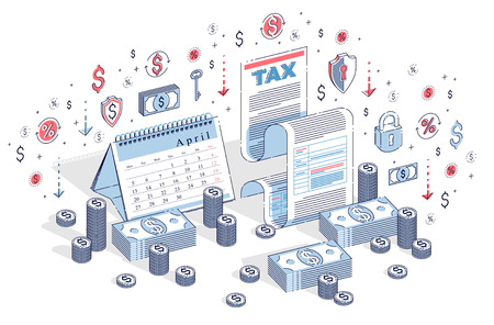 Taxation concept, tax form or paper legal document with cash money stacks and calendar isolated on white. Isometric 3d vector finance illustration with icons, stats charts and design elements. Vector Illustratie
