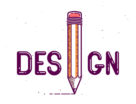 Design word with pencil instead of letter I, designer professional concept, vector conceptual creative logo or poster made with special font.