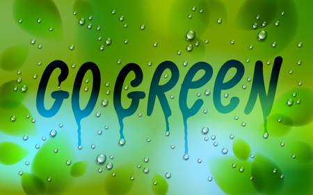 Go green words drawn on a window, fresh green leaves and water rain drops or condensate macro