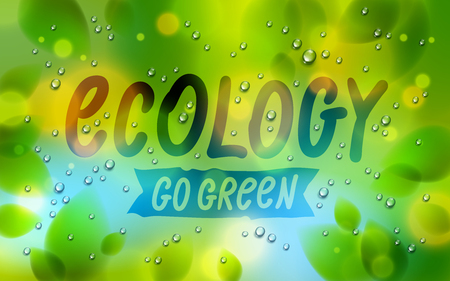 Ecology word drawn on a window, fresh green leaves and water rain drops or condensate macro