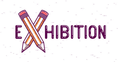 Exhibition word with crossed pencils instead of letter X, art and design, vector conceptual creative logo or poster made with special font.