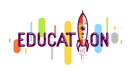 Education word with rocket instead of letter, study and learning concept, vector conceptual creative logo or poster made with special font. Illustration
