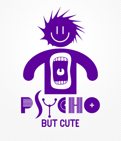 Cute but psycho funny vector cartoon logo or poster with weird expression man icon and screaming mouth, t shirt print or social media picture. Illustration