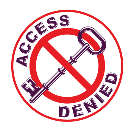 Access Denied, turnkey key allegorical symbol, vintage antique turnkey crossed out with round sign, blocked account, personal data protection, hacker and fraud attack, vector logo. Illustration