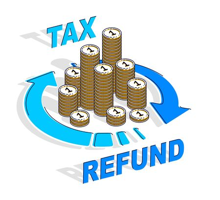 Tax Refund concept, cash money stack with radial loop arrows around. Vector 3d isometric business and finance illustration, thin line design.