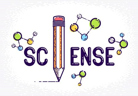 Science word with pencil instead of letter I and molecule, physics and chemistry concept, vector conceptual creative design or poster made with special font.