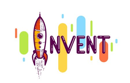 Invent word with rocket launching instead of letter I, science and technology concept, vector conceptual creative logo or poster made with special font.