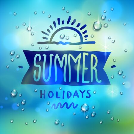 Summer word drawn on a window, water rain drops or condensate macro over blurred blue background, vector 3d realistic transparent illustration, summertime nature beautiful art. Stock Illustratie