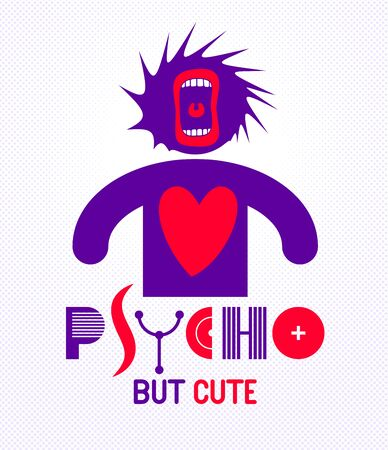 Cute but psycho funny vector cartoon logo or poster with weird expression man icon and screaming mouth, t shirt print or social media picture.