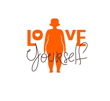 Love yourself vector concept, silhouette of fat plus size woman and lettering, be selfish, accept your body, take care of yourself.