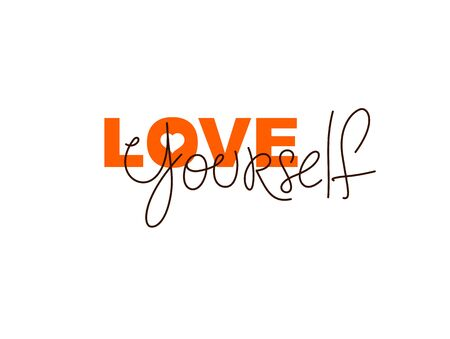 Love yourself vector concept lettering, be selfish, accept your body, take care of yourself.