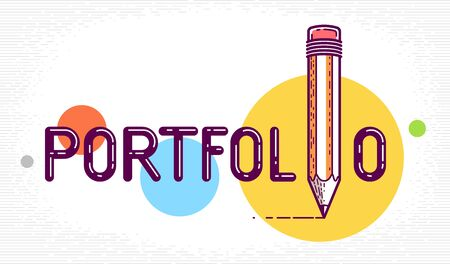 Portfolio word with pencil instead of letter I, art and design gallery concept, vector conceptual creative design or poster made with special font. Çizim