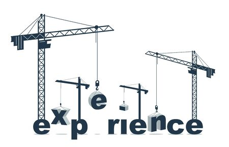 Construction cranes builds Experience word vector concept design, conceptual illustration with lettering allegory in progress development, stylish metaphor of career and professionalism. Vettoriali