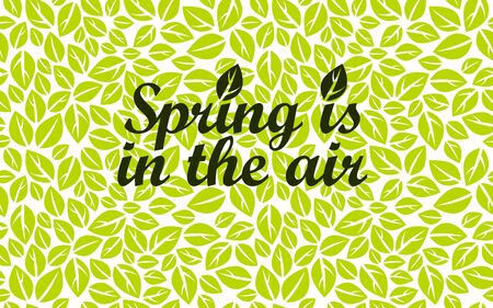 Hello spring vector beauty of nature image with green leaves pattern in background and lettering, floral pattern is seamless. Illustration