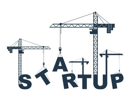 Construction cranes build Startup word vector concept design, conceptual illustration with lettering allegory in progress development, stylish metaphor of new business. Çizim