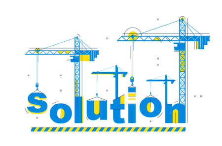 Construction cranes builds Solution word vector concept design, conceptual illustration with lettering allegory in progress development, stylish metaphor of business. 矢量图像