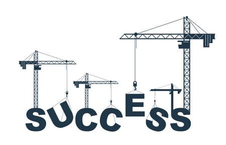 Construction cranes build Success word vector concept design, conceptual illustration with lettering allegory in progress development, stylish metaphor of motivation. Vettoriali