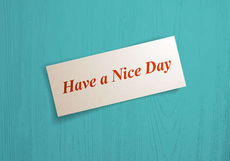 Paper sheet memo with have a nice day words on it over wooden background vector realistic illustration, design element for message mockup.