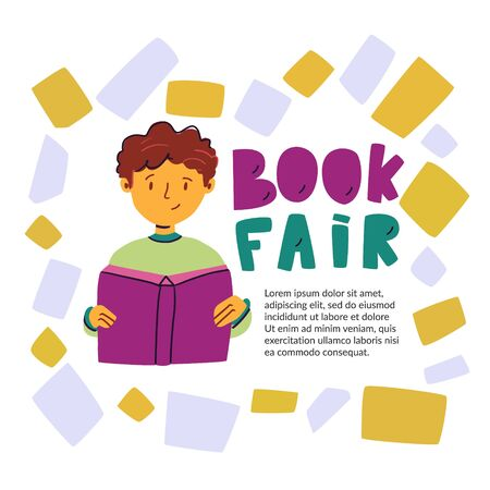 Informational poster inscription book fair, flat. Bright colorful banner. joyful boy is reading an interesting book. Book fair for curious children. informative useful rest. Vector illustration. Çizim