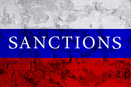 Sanctions Russia. Sanctions on Russia flag. Russia Flag backgrounds. Impact concept. Restrictive sanctions Russia. Embargo Moscow. Sanctions Putin. Related Putin. Embargo USA. Flag old wall texture Stock Photo