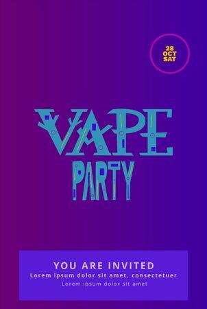 Vape party invitation card on bright  background.  Vector illustration.
