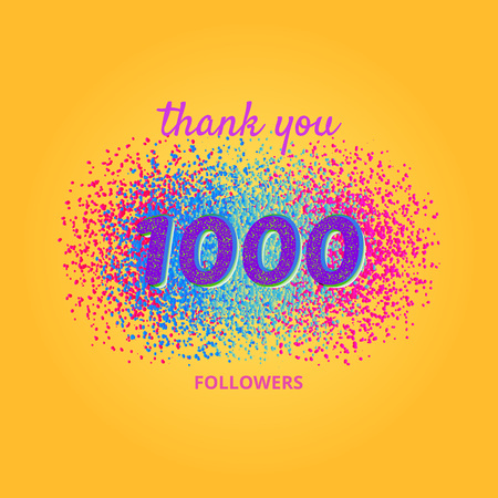 1000 followers card. Thank you followers banner with frame on bright  background. Simple vector illustration.