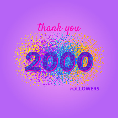 2000 followers card. Thank you followers banner with frame on bright  background. Simple vector illustration.