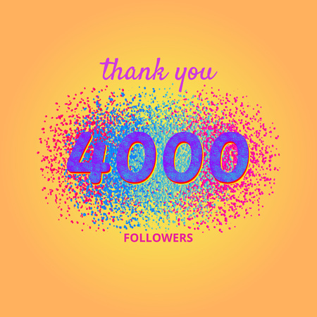 4000 followers card. Thank you 4K followers banner with frame on bright  background. Simple vector illustration.