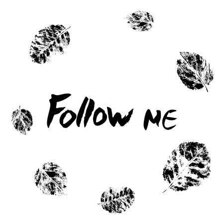 Follow me phrase for social networks.Vector illustration isolated on white background with leaves frame.
