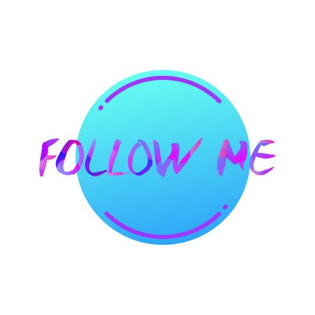 Follow me illustration for social networks.Vector illustration isolated on white background. Illustration