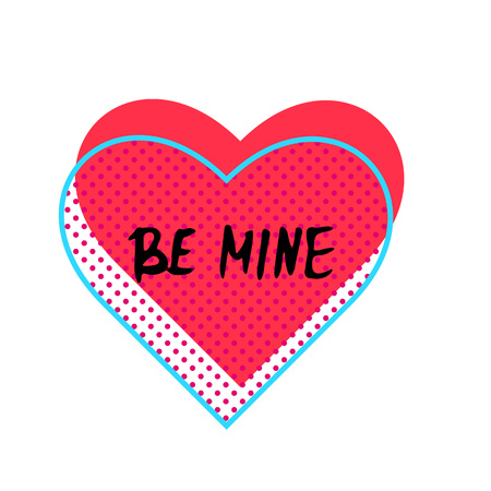 Be mine text with heart shape isolated on white background. Hand drawn design elements. Vector illustration