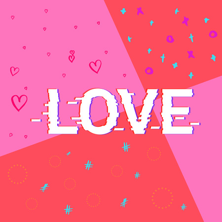 Valentines Day Cover Design with Love Glitched Text. Abstract Background for Graphic Design - Banner, Poster, Flyer, Brochure, Card. Vector Illustration. Illustration