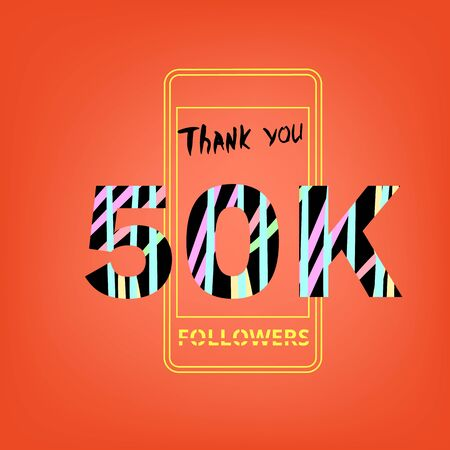 50K Followers thank you phrase on bright background with phone image. Memphis style text with abstract hand drawn design. Vector banner for social media.