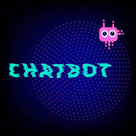 Chat bot robot virtual assistance. Chatbot text with  distorted glitch style effect. Element for graphic design. Vector illustration. Illustration