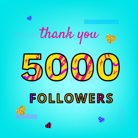 5000 Followers thank you post on bright blue background with random items. Memphis trendy effect of typography. Banner of 5K subscribers for blog. Template for social media post.