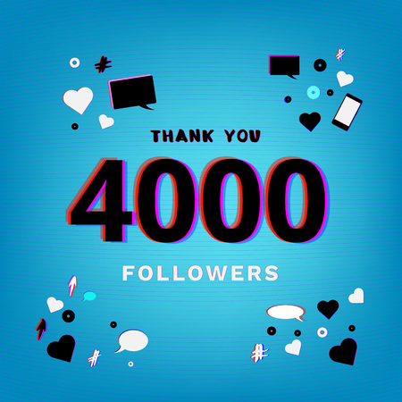 4000 followers thank you post on blue background with random items. Glitch chromatic aberration trendy effect. Banner of 4000 subscribers. template for social media post vector illustration.