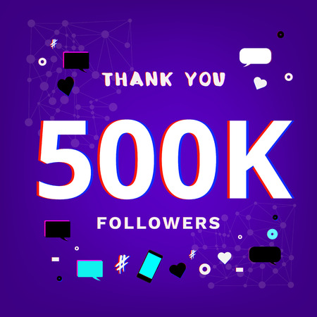 500,000 followers thank you banner. Distorted glitch and chromatic aberration trendy effect. Template for social media post vector illustration. Stock Illustratie