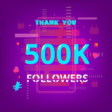 500k Followers thank you post on bright background. Chromatic aberration trendy effect. Thankful banner for blog. Template for social media post. Vector illustration. Stock Illustratie
