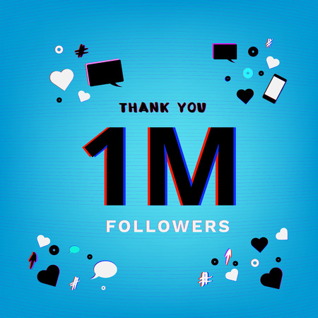 1M Followers thank you banner on blue background with random items. Chromatic aberration trendy effect. Template for social media post. Vector illustration.