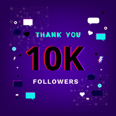 10K Followers thank you phrase for post on blue background with random items. Glitch chromatic aberration trendy effect. Banner for subscribers. Template for social media post. Vector illustration.