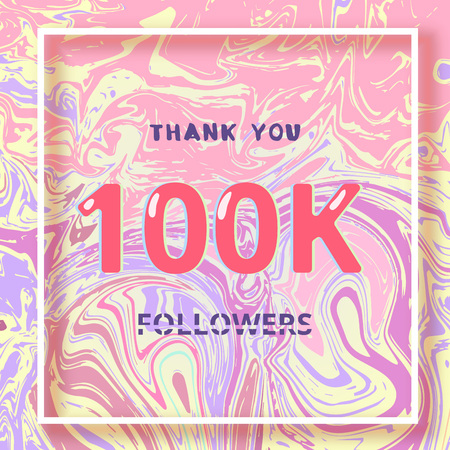 100K followers thank you square banner with liquid background and frame. Template for social media post, cover for graphic design vector illustration.