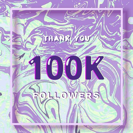 100K Followers thank you square banner with liquid background and frame. Template for social media post. Cover for graphic design. Ultra violet palette colors. 100000 followers. Vector illustration.