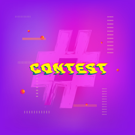Contest word with rhashtag. Glitch chromatic aberration trendy effect.  Element for graphic design - poster, flyer, brochure, card. Template for social media. Vector Illustration.