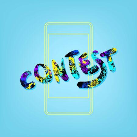 Contest phrase with phone background.  Element for graphic design - poster, flyer, brochure, card. Template for social media. Vector Illustration. Ilustração